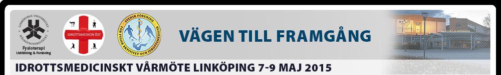 Idrottsmedicinskt vårmöte linköping 7-9 maj 2015